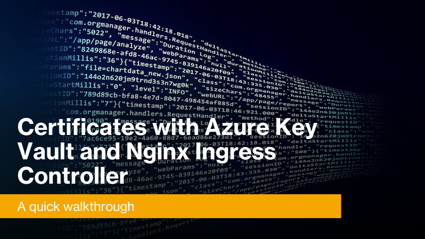 Certificates with Azure Key Vault and Nginx Ingress Controller