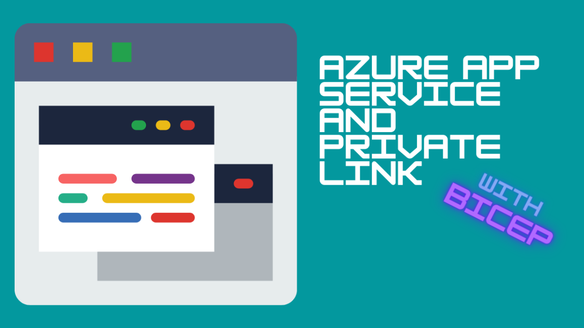 Azure App Services with PrivateLink